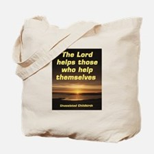 Lord helps those Tote Bag