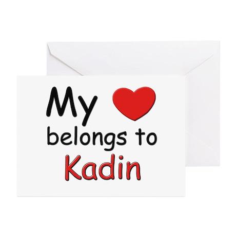 My heart belongs to kadin Greeting Cards (Package