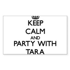 Keep Calm and Party with Tara Decal