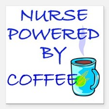 """POWERED BY COFFEE NURSE  Square Car Magnet 3"""" x 3"""""""