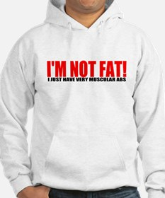 I'm not fat... Hoodie
