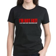 I'm not fat... Tee