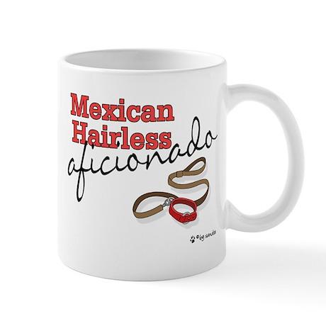 Mexican Hairless Aficionado Mug
