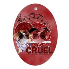 DontBeCruel2100 Oval Ornament