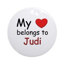 My heart belongs to judi Ornament (Round)