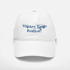 Whiskey Tang Foxtrot (WTF) Baseball Baseball Cap