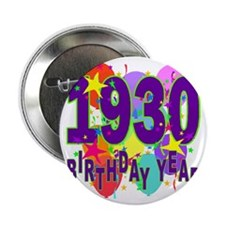 "Birthday Year 30 2.25"" Button"