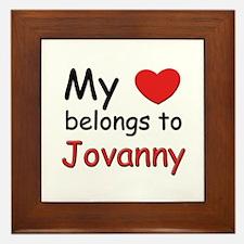 My heart belongs to jovanny Framed Tile