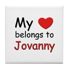 My heart belongs to jovanny Tile Coaster