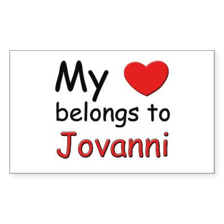 My heart belongs to jovanni Rectangle Sticker