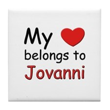 My heart belongs to jovanni Tile Coaster