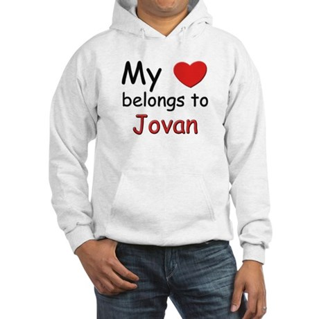 My heart belongs to jovan Hooded Sweatshirt