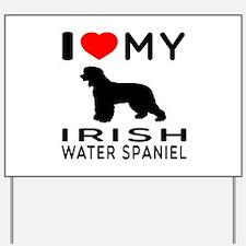I Love My Irish Water Spaniel Yard Sign