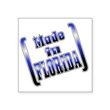 "made_FLORIDA_T Square Sticker 3"" x 3"""