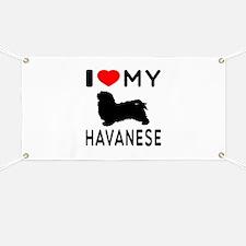 I Love My Havanese Banner