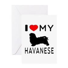 I Love My Havanese Greeting Card
