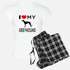 I Love My Greyhound Pajamas