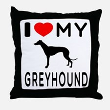 I Love My Greyhound Throw Pillow