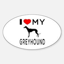 I Love My Greyhound Sticker (Oval)