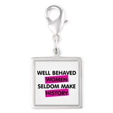 Well Behaved Women Silver Square Charm