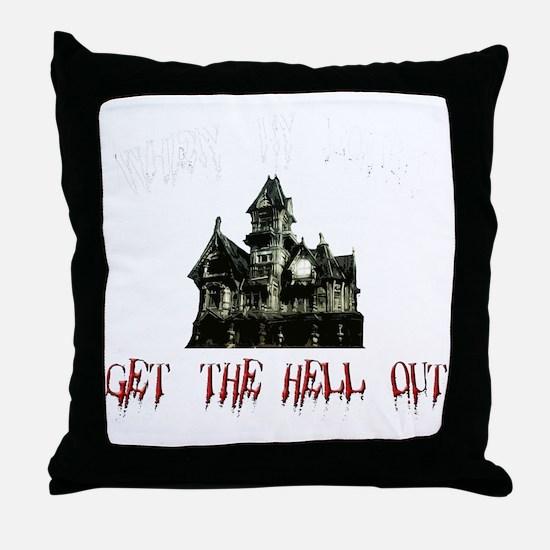 2-GetOutB Throw Pillow