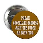 Chocolate Goddess Button