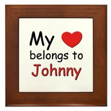 My heart belongs to johnny Framed Tile