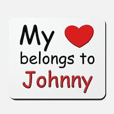 My heart belongs to johnny Mousepad