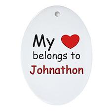 My heart belongs to johnathon Oval Ornament