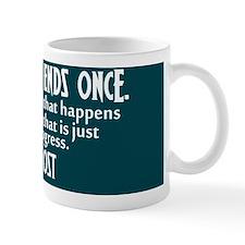 endsoncebutton2 Small Mug