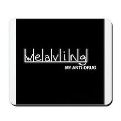 Weaving - My Anti-Drug Mousepad