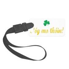 Gaelic kiss my ass Luggage Tag