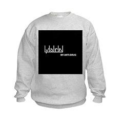 Yarn - My Anti-Drug Sweatshirt