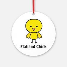 2-flatland chick Round Ornament