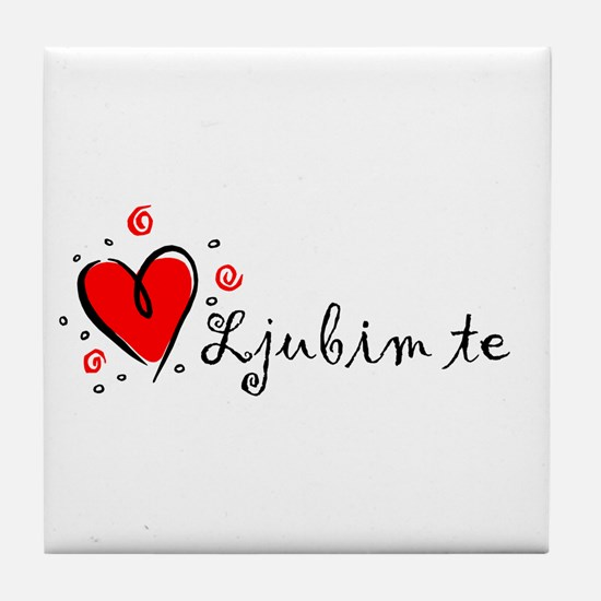 """I Love You"" [Serbian] Tile Coaster"