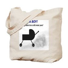 Its a Boy - coming soon Tote Bag