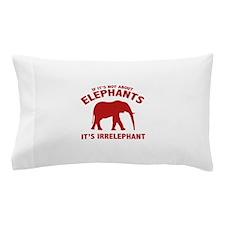 If It's Not About Elephants. It's Irrelephant. Pil