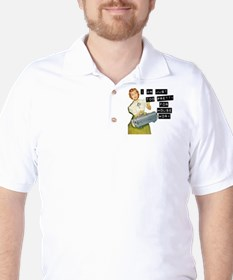 too pretty for housework Golf Shirt
