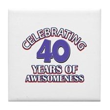 Awesome at 40 birthday designs Tile Coaster