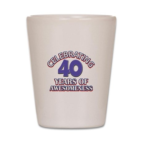 Awesome at 40 birthday designs Shot Glass