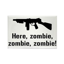 Here Zombie Zombie Zombie Gun Rectangle Magnet