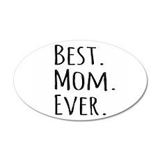 Best Mom Ever Wall Sticker