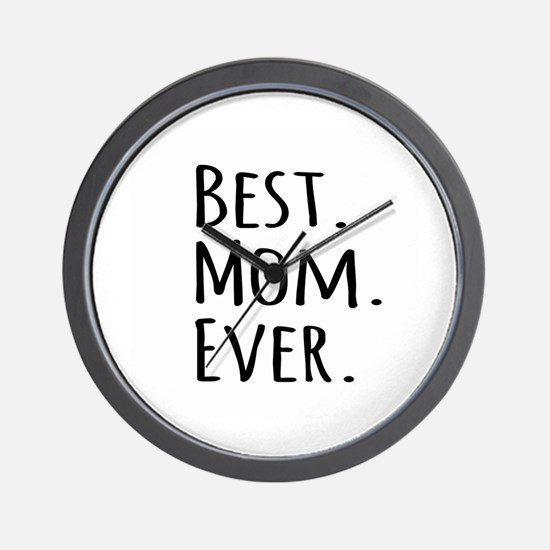 Best Mom Ever Wall Clock