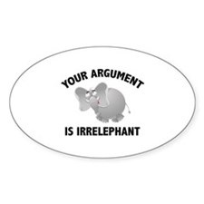 Your Argument Is Irrelephant Decal