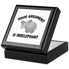 Your Argument Is Irrelephant Keepsake Box
