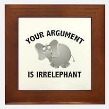 Your Argument Is Irrelephant Framed Tile