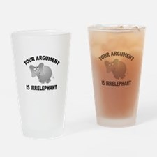 Your Argument Is Irrelephant Drinking Glass
