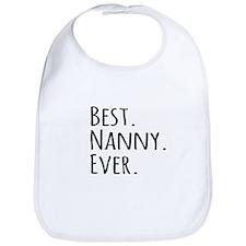Best Nanny Ever Bib