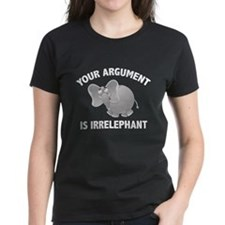 Your Argument Is Irrelephant Tee