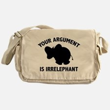Your Argument Is Irrelephant Messenger Bag
